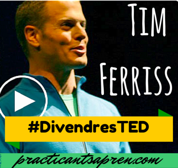 divendres ted Tim Ferriss