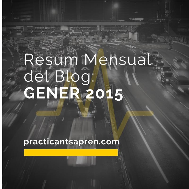 resum mensual del blog - gener 2015