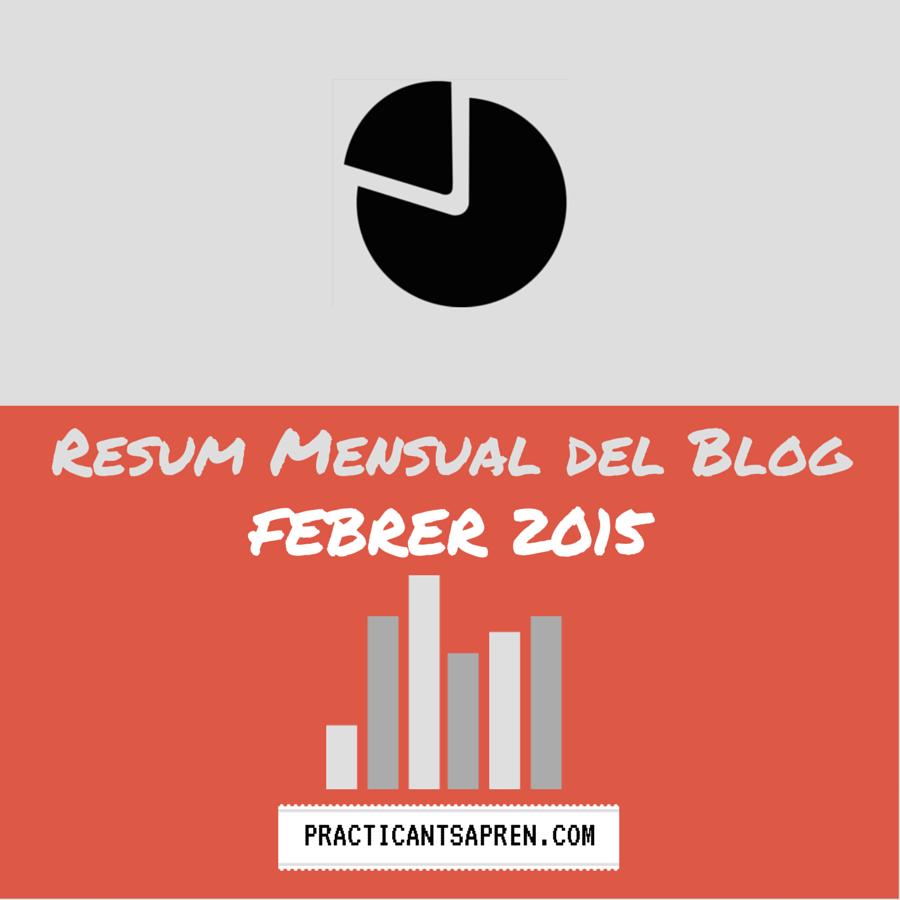 Resum del blog del Mes de Febrer 2015