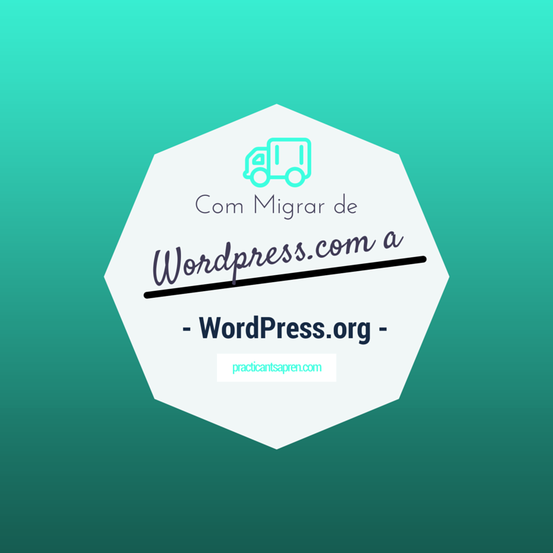 Com Migrar un Blog de WordPress.com a WordPress.org
