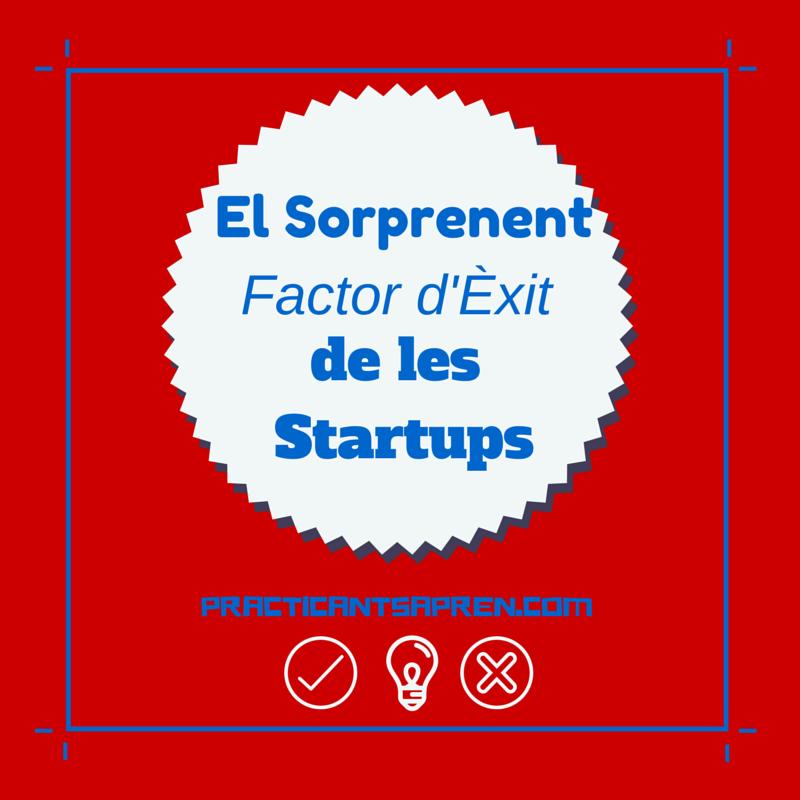 El Sorprenent Factor Que Determina l'Èxit (o el Fracàs) de les Startups