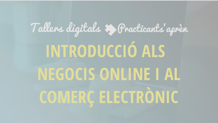 Tallers intro negocis online